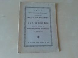 Geschiedkundig Overzicht Aangaande Het Miraculeus Beeldeken O.L.V Van Den Berg Karmel Brugge, 56 Blz., 1905 - Libros, Revistas, Cómics