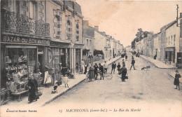 """¤¤   -  15   -   MACHECOUL    -   La Rue Du Marché  -  Bazar Du """" BON MARCHE """"    -   ¤¤ - Machecoul"""