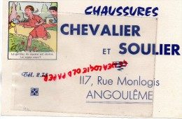 16 - ANGOULEME - CHAUSSURES - BUVARD CHAUSSURES CHEVALIER ET SOULIER - 117 RUE MONLOGIS - Zapatos