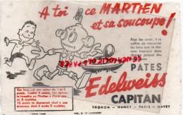 74- THONON- 54- NANCY- 75- PARIS -63- MAYET- BUVARD -A TOI CE MARTIEN ET SA SOUCOUPE- EDELWEISS CAPITAN - Food