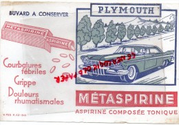BUVARD METASPIRINE- ASPIRINE- PHARMACIE- VOITURE PLYMOUTH - Automobile