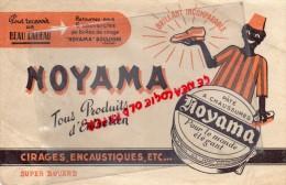 92 - BOULOGNE - BUVARD NOYAMA - CIRAGE PATE A CHAUSSURES- ENCAUSTIQUE - Zapatos