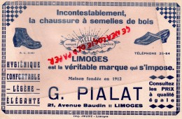87 - LIMOGES - BUVARD - G. PIALAT -21 AVENUE BAUDIN- CHAUSSURE A SEMELLES DE BOIS- HELLER-IMPRIMERIE JEUDY - Vloeipapier
