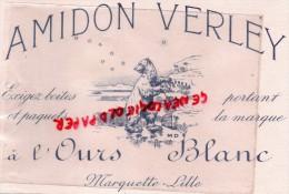 59 - LILLE - MARQUETTE - BUVARD AMIDON VERLEY - OURS BLANC - - Buvards, Protège-cahiers Illustrés