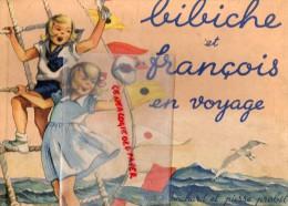 LIVRE ENFANTINA- BIBICHE ET FRANCOIS EN VOYAGE - BLANCHARD - PROBST-1948- RADJAH-PHARAON-AIR FRANCE- NEW YORK-ESQUIMAUX-