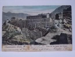 CARTOLINA  VIAGGIATA TARJETA POSTAL PERU Ollantaytambo VISTA DE LAS BASES DEL PALACIO 1906 - Peru