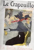 CRAPOUILLOT - LA BELLE EPOQUE- EDITION ORIGINALE N° 48/330 EXEMPLAIRES- DIVAN JAPONAIS TOULOUSE LAUTREC- SEM-  RARE - Books, Magazines, Comics