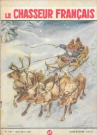 Le Chasseur Français N°730 Décembre 1957 - Traineau De Rennes - Illustrateur à Identifier - Hunting & Fishing