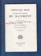 Livre De 1949 - Vérification Métré Et Pratique Des Travaux Du Batiment Par ROBINOT & AUREAU - Charpente Menuiserie BTP - Technique