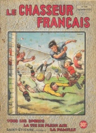 Le Chasseur Français N°655 Septembre 1951 - Football - Illustration Paul Ordner - Hunting & Fishing