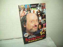 """Povero Silvio """"bis"""" Di Antonio Cornacchione (2005) - Da Identificare"""