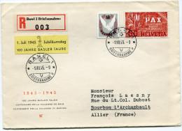 SUISSE LETTRE RECOMMANDEE DEPART BASEL 1.VII.45 POUR LA FRANCE - Schweiz