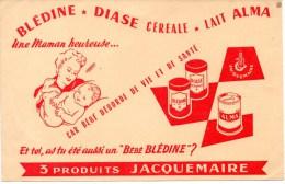 Buvard : Blédine, Diase, Lait Alma, Produits Jacquemaire. Aliments Pour Bébés. - Produits Laitiers