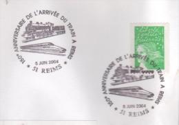 51  REIMS  150° Anniversaire De L'arrivée Du Train à Reims  5/06/04 - Trains