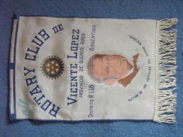 FANION:  VICENTE LOPEZ    Provincia De Buenos Aires.   ARGENTINA.  -   ROTARY CLUB  INTERNATIONAL. - Organisations
