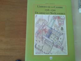De Goederen Van De Abdij Van Ter Kameren In Brabant(1716-1720), Door Rene Laurent,1996, 152 Blz. - Zonder Classificatie