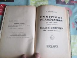 Positions Planetaires De 1840 à 1960 (longitudes Et Latitudes), Table De Domification