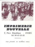 CALENDRIER 1991  -IMPRIMERIE NOUVELLE  HYERES 83 - Calendari