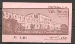 1999 - PIAZZOLA SUL BRENTA (PADOVA)  Villa SIMES CONTARINI - Biglietti D'ingresso