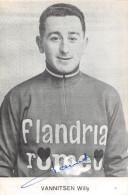 """Cyclisme  -  Coureur Cycliste """" Willy VANNITSEN """" De L´Equipe FLANDRIA , Né En Belgique En 1935  -  Dédicace - Cyclisme"""