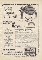 # CREME CARAMEL ROYAL 1960s Advert Pubblicità Publicitè Reklame Food Candies Bonbons Chocolate Coffee Cream - Manifesti
