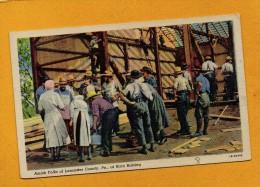 United States , Etats Unis Pennsylvania Lancaster County Barn Raising , Amish Folks - Lancaster