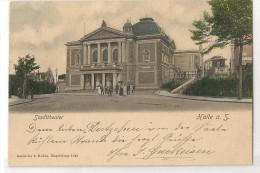 HALLE A. Saale - 1903 POSTKARTE - STADTTHEATER  LEUTE IN DER TÜR THEATRE Und Straßenbahn - Sent To AACHEN - NO STAMP - Halle (Saale)