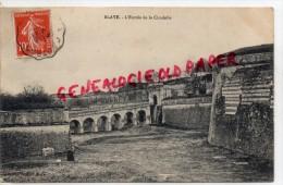 33 - BLAYE -  ENTREE  DE LA CITADELLE - Blaye