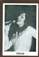 Artiste (Geen Postkaart )  Chanteur - Chanteuse - Zanger - Zangeres :   Truus - Cantanti E Musicisti