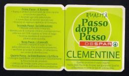 # CLEMENTINE DESPAR Italy Apples Tag Balise Etiqueta Anhänger Cartellino Fruits Frutas Citrus Agrumes - Fruits & Vegetables