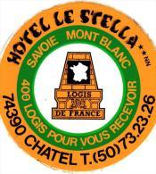 """AUTOCOLLANT """"HOTEL LE STELLA """" CHATEL SAVOIE MONT BLANC   REF 44604 - Autocollants"""