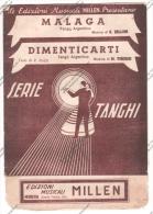 *SPARTITO - 2 TANGHI DI SUCCESSO  - MALAGA E DIMENTICARTI -  ED. MUS. MILLEN MODENA - - Spartiti