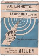 *SPARTITO - 2 SUCCESSI DEL 1953 - SUL LAGHETTO ... - LEGGENDA... -  ED. MILLEN MODENA - - Spartiti
