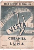 *SPARTITO - 2 SUCCESSI DEL 1951 - CUBANITA E LUNA - ED. VESTA SPILAMBERTO MODENA - - Spartiti