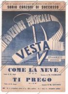 *SPARTITO - 2 SUCCESSI DEL 1951 - COME LA NEVE E TI PREGO - ED. VESTA SPILAMBERTO MODENA - - Spartiti