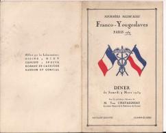 """Diner Journées Médicales Franco-yougoslaves 4 Mars 1939 Pavillon """"le Doyen"""" Champs Elysées - Menus"""