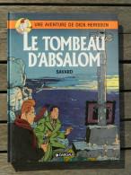 Dick Hérisson (une Aventure) - 7 - Le Tombeau D'Absalom - De Savard - EO - Editions Originales (langue Française)