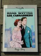 Hank Wetter - Les Carnassiers - De Merezette Et Illien - EO - Original Edition - French