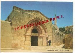 ISRAEL - JERUSALEM -  TTOMBEAU DE LA VIERGE - Israel