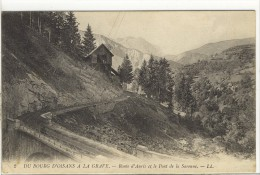 Carte Postale Ancienne Bourg D´Oisans  à La Grave - Route D'Auris Et Le Pont De La Sarenne - Bourg-d'Oisans