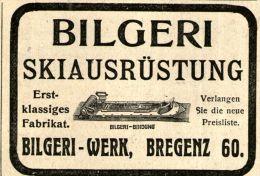 Original-Werbung/ Anzeige 1913 - BILGERI SKI-AUSRÜSTUNG / BILGERI - WERK BREGENZ- Ca. 65 X 50 - Werbung