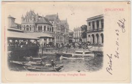 25768g  SINGAPORE - Johnston's Pier And Hongkong Shanghai Bank - 1903 - Singapour