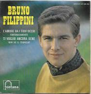Bruno Filippini 45t. EP *l'amore Ha I Tuoi Occhi* - Dischi In Vinile