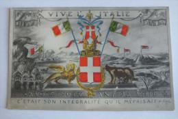 VIVE L ITALE - SAVOIE SUIVANT SA VOIE - Guerre 1914-18