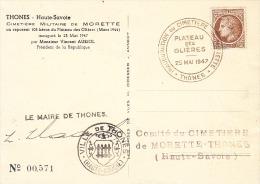 THONES-25/05/1947-Inauguration De Cimetierre De Morette/Plateau Des Glières-Carte Signée Par Le Maire De Thones - Guerre Mondiale (Seconde)
