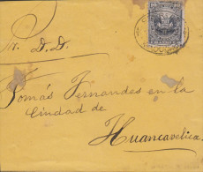 G)1884 PERU, COAT OF ARMS 10 CTS., CIRCULATED COVER TO HUANCAVELICA, INTERNAL USAGE, XF - Peru