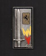 """Insigne De Poitrine : 405° Bataillon De Commandement Et Services, émail, Attache 2 Anneaux """"DRAGO"""" - Hueste"""