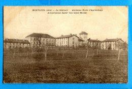 LIPP551, Montluel, La Saulsaie, Ecole D'Agriculture, Institution Saint-Michel,  Circulée 1938 - Montluel