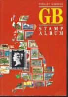 Album Relié Souple STANLEY GIBBONS - GRANDE BRETAGNE Du Début à 1987 - Offert Une Centaine De Timbres Anglais... - Other