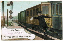 Brussel, Bruxelles, Au Départ De Bruxelles, Je Vous Envoye Mes Amitiés. Trein, Train (pk21254) - Chemins De Fer, Gares